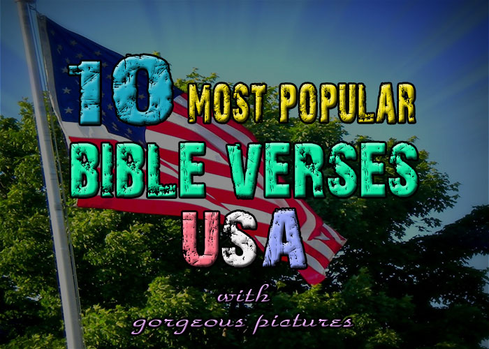 The 10 Most Popular Bible Verses In The United States