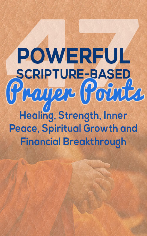 47 Powerful And Effective Prayer Points With Bible Verses - Elijah Notes