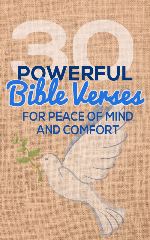 30 Awesome Bible Verses About Peace Of Mind And Comfort Elijah Notes